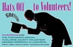 13th Annual Tuolumne County Volunteer Awards--Hat's Off to our Volunteers! @ Sonora Elks Lodge | Sonora | California | United States